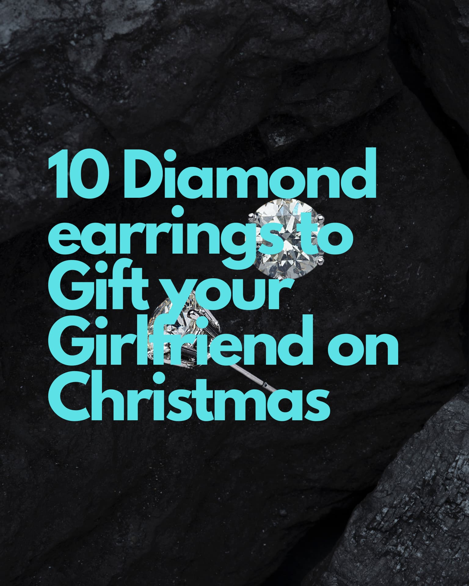 10 Diamond Earrings to Gift your Girlfriend on Christmas